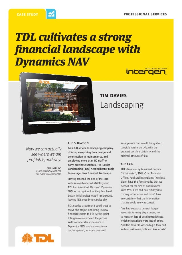 Professional Services  case study  TDL cultivates a strong financial landscape with Dynamics NAV Tim Davies  Landscaping  ...