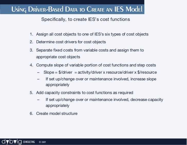Using Driver-Based Data to Create an IES Model                        Specifically, to create IES's cost functions        ...