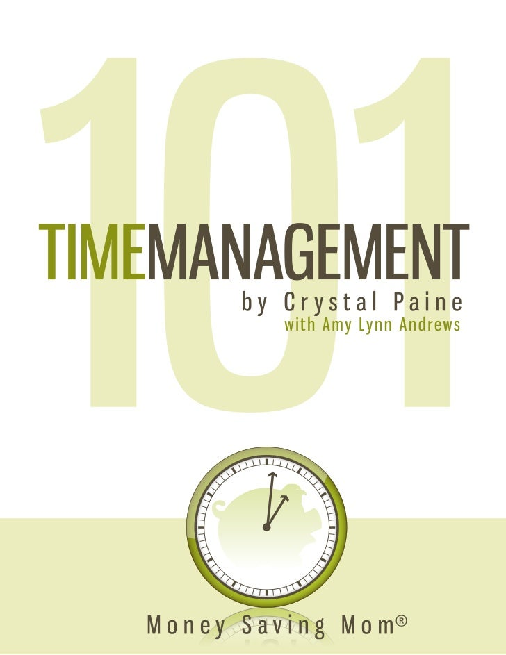 Time Management 101 | Money Saving Mom®All contents copyright ©2011 by Money Saving Mom®, LLC. Allrights reserved. No part...