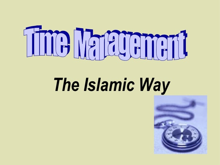 Time  Management The Islamic Way