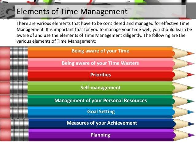 the importance of effective time management in college People who practice good time management techniques often find that you are investing your time in the most important activities can help you to determine a.