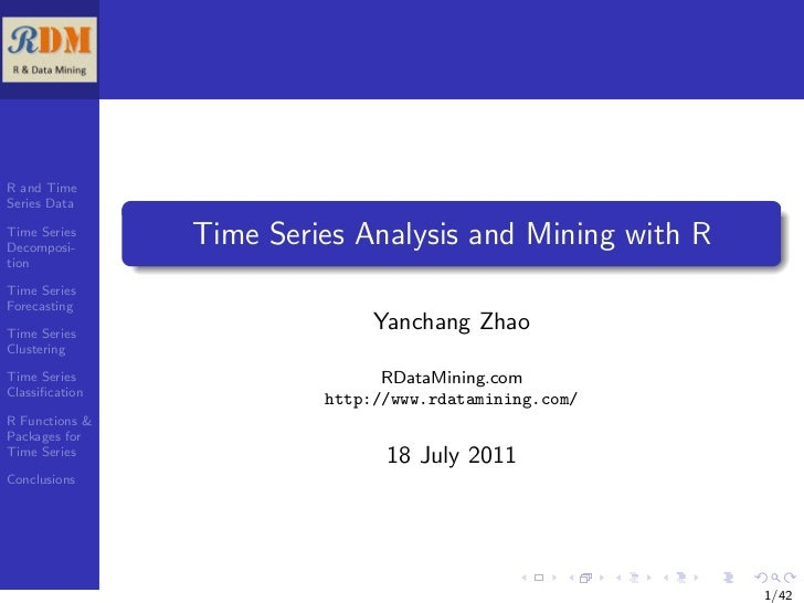 R and TimeSeries DataTime SeriesDecomposi-                Time Series Analysis and Mining with RtionTime SeriesForecasting...
