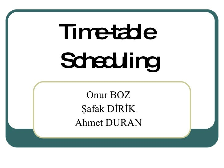 Time-table Scheduling