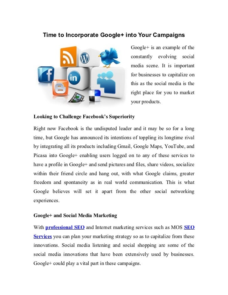 Time to Incorporate Google+ into Your Campaigns                                               Google+ is an example of the...