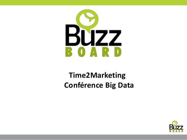 Time2Marketing Conférence Big Data