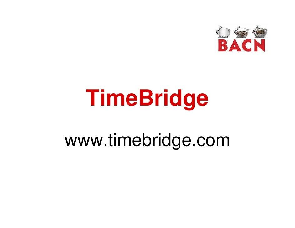 TimeBridge www.timebridge.com