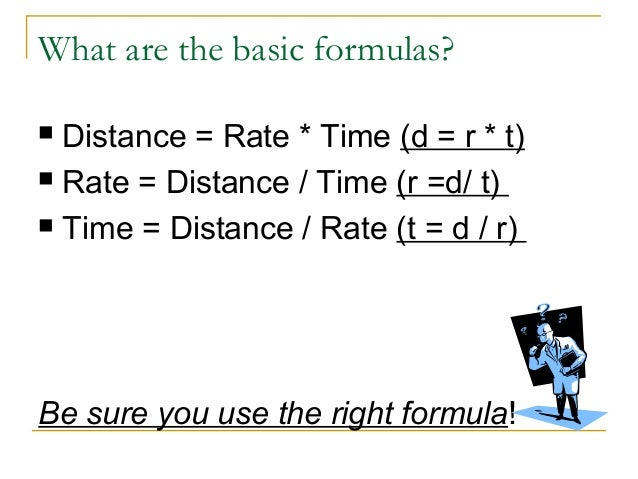 Distance Rate Time Formula Distance Rate Time d r