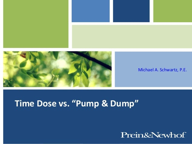 Time dose vs. Pump & Dump - Mike Schwartz
