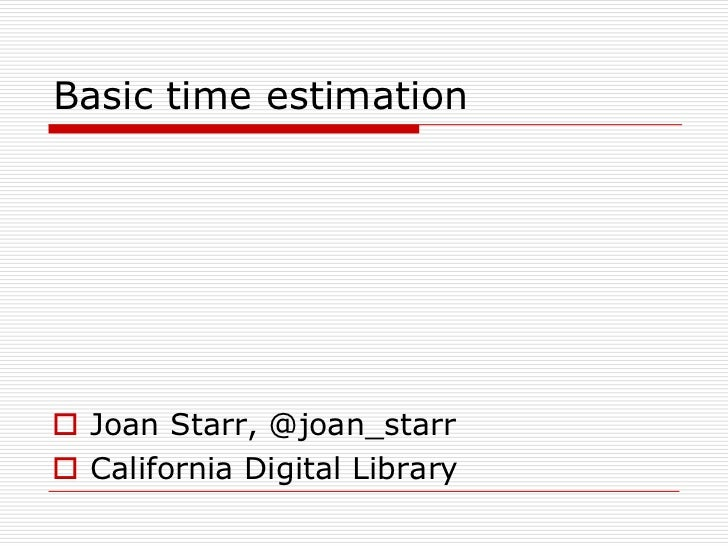 Basic Time Estimation