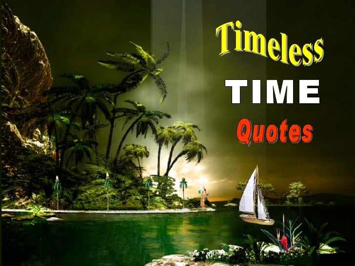 Timeless TIME Quotes