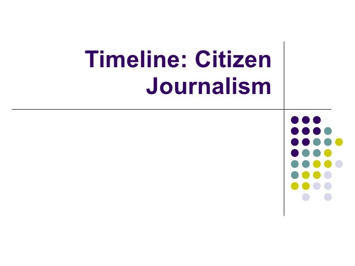 Timeline: Citizen Journalism
