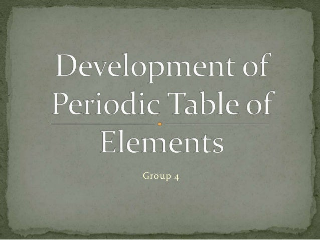 New periodic table history ppt elements periodic ppt table history periodic of table timeline development periodic urtaz Images