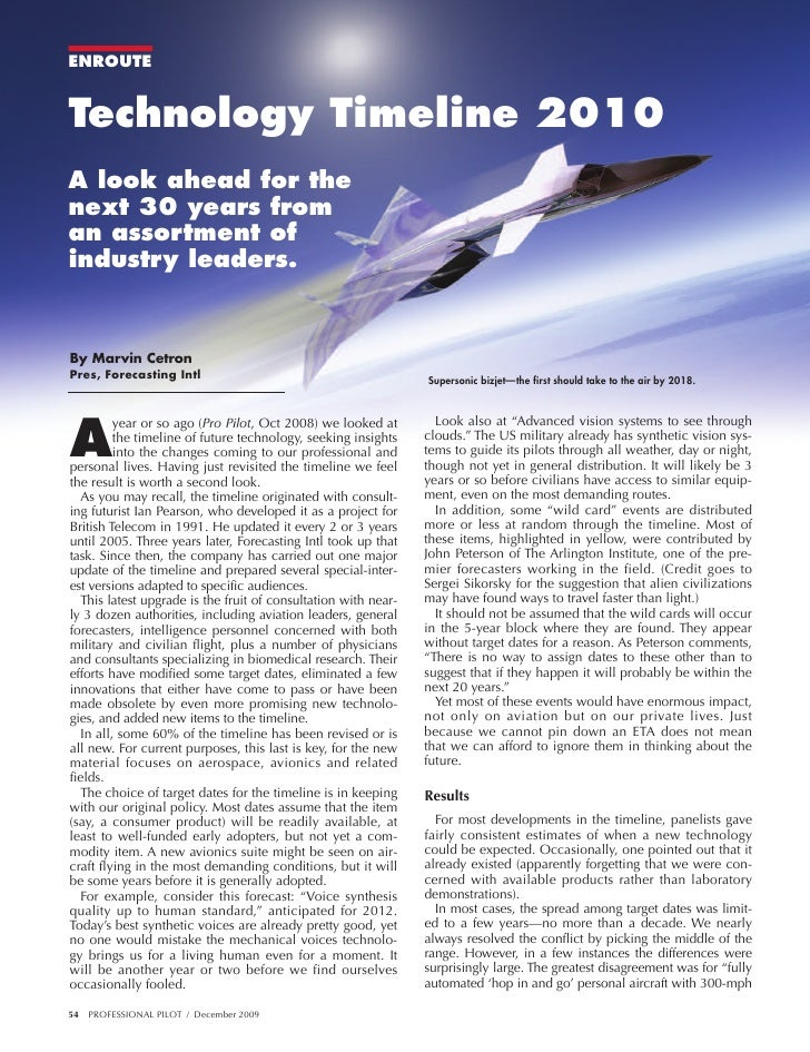 ENROUTE   Technology Timeline 2010 A look ahead for the next 30 years from an assortment of industry leaders.   By Marvin ...