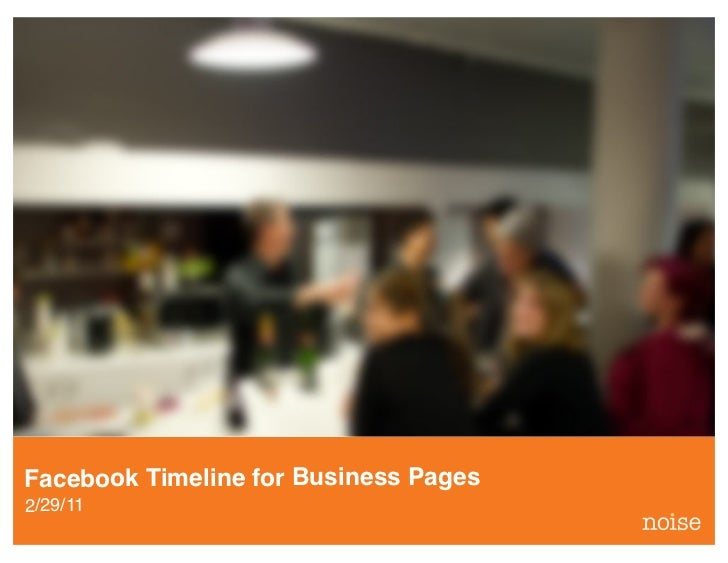 Facebook Timeline for Business Pages2/29/11