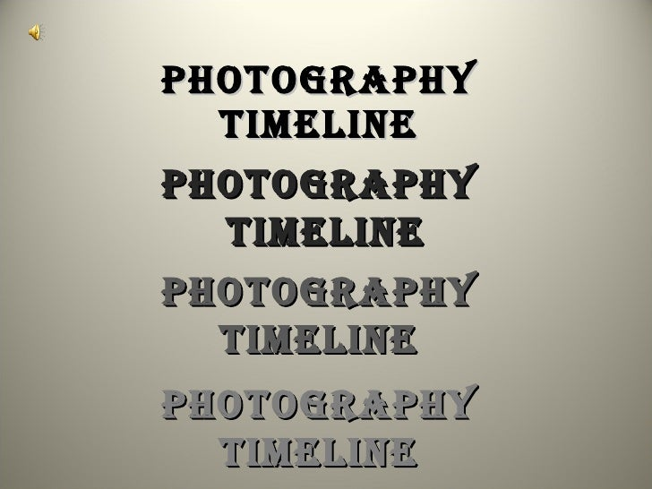 Timeline for Photography