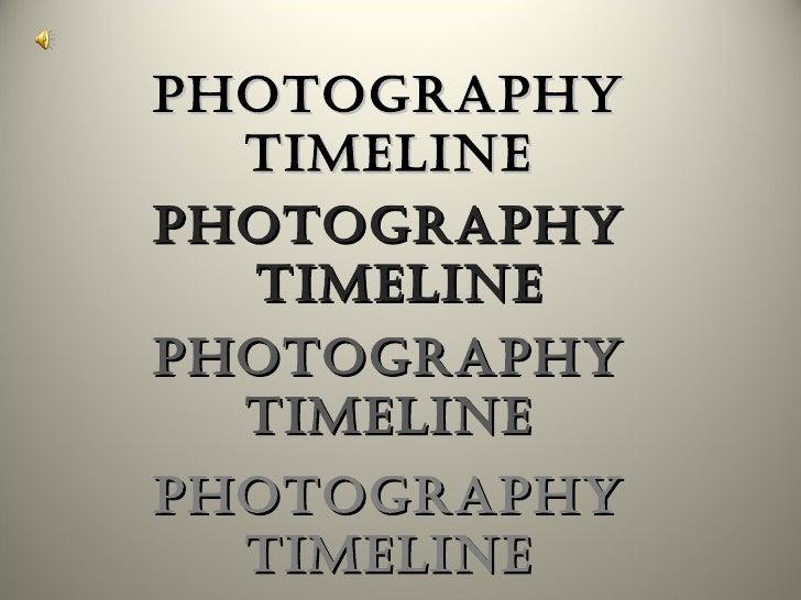 Photography  timeline  Photography  timeline Photography  timeline  Photography  timeline