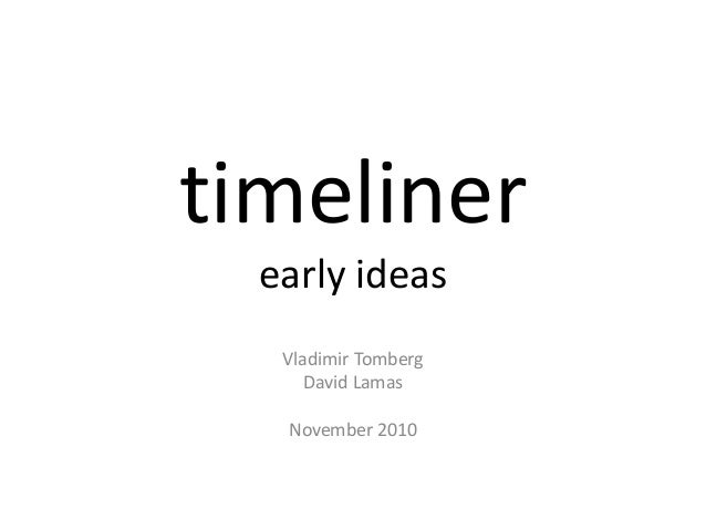 Timeliner: Early Ideas