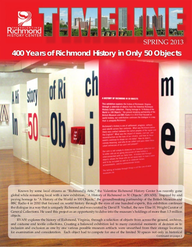 """SPRING 2013  400 Years of Richmond History in Only 50 Objects  Known by some local citizens as """"Richmond's Attic,"""" the Val..."""