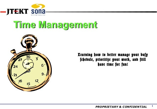 Time Management           Learning how to better manage your busy            schedule, prioritize your work, and still    ...
