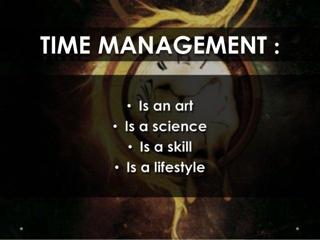 TIME MANAGEMENT :