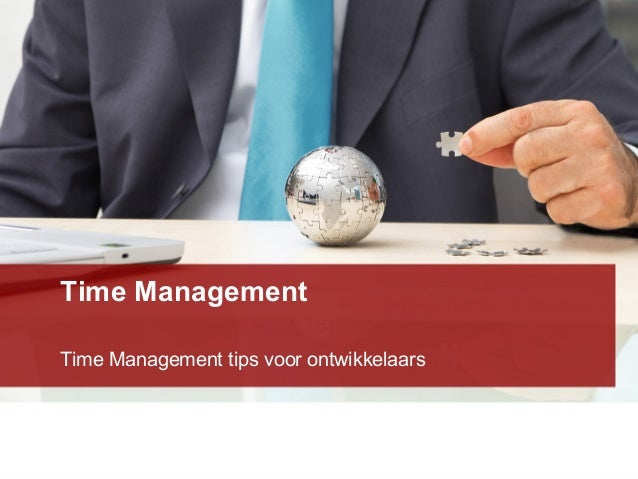 Time Management Time Management tips voor ontwikkelaars
