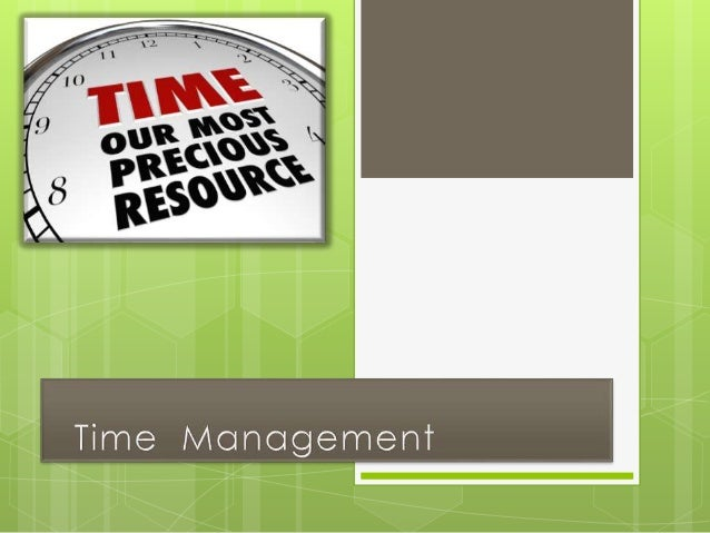 Slide no. Particulars Slide No. Particulars 5 Introduction to management 18 Important time management tips 6 Time manageme...