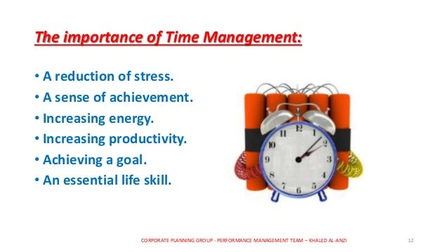 the importance of effective time managements for students That we have enough time to do what is important in our lives you can always make time for the people you value and for the activities what is good time management strictly speaking, we cannot really manage time—we can only man.