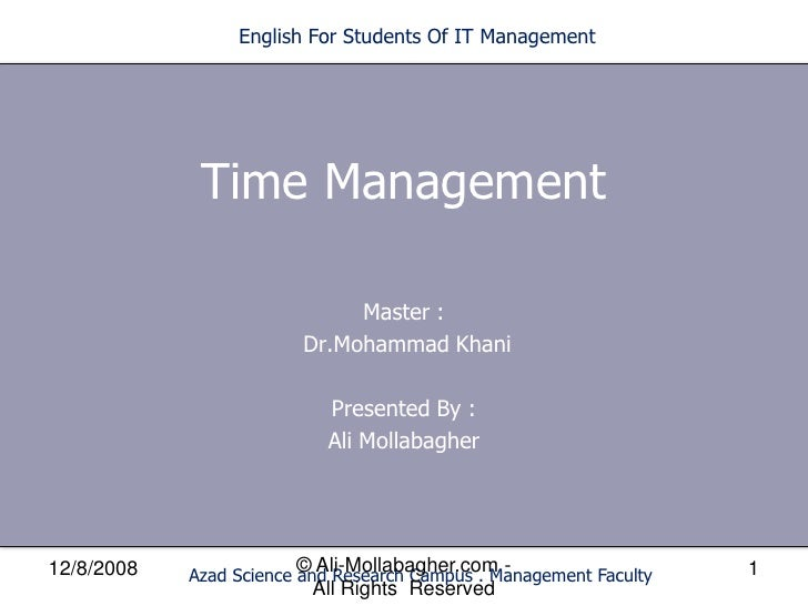 English For Students Of IT Management                  Time Management                                Master :            ...