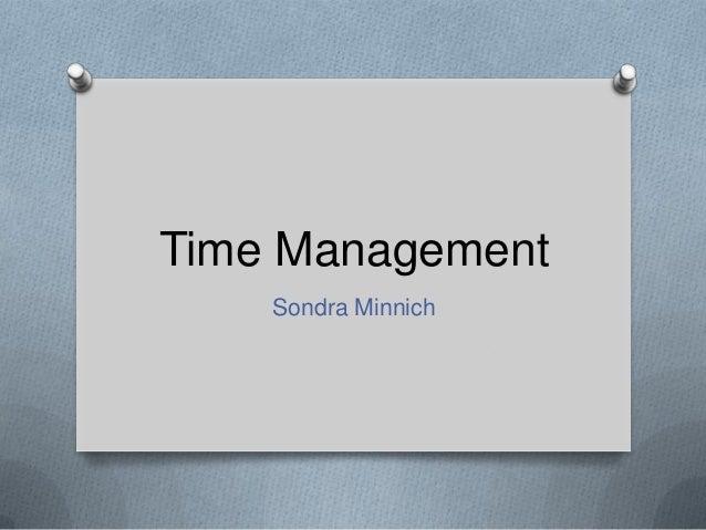 Time Management Sondra Minnich