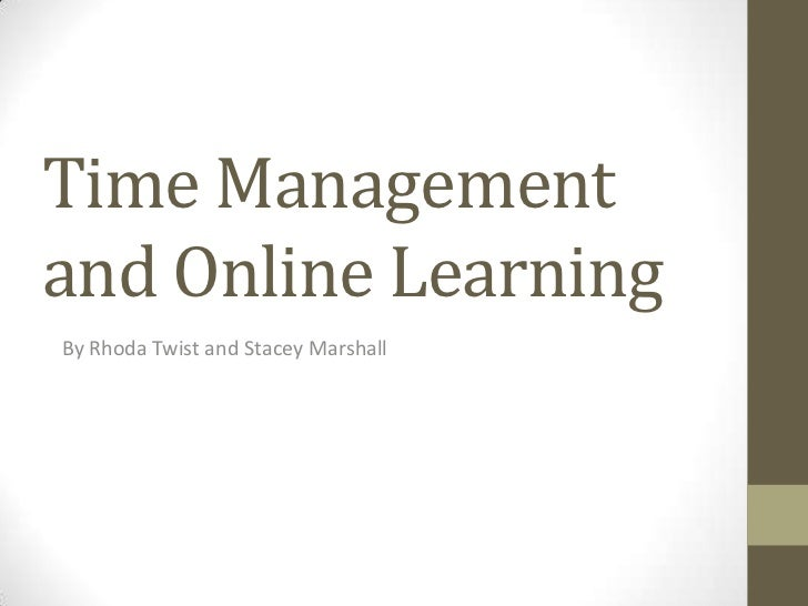 Time management and online learning