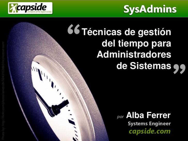 """SysAdmins                                                                         """"   Técnicas de gestión                 ..."""