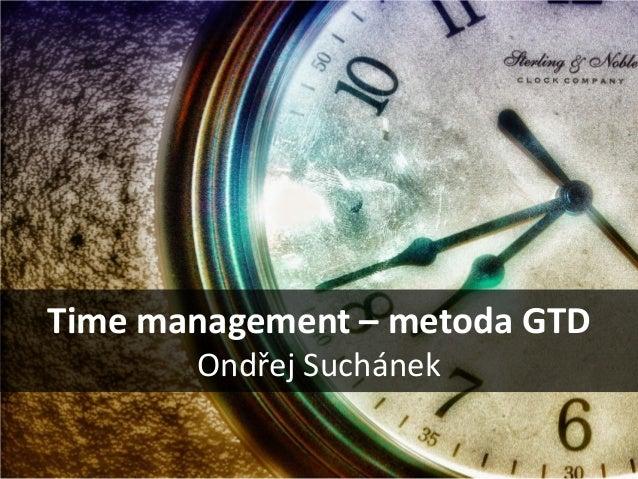 Time management – metoda GTD Ondřej Suchánek