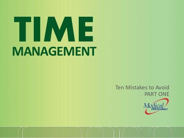 10 Time Management Tips - PART 1