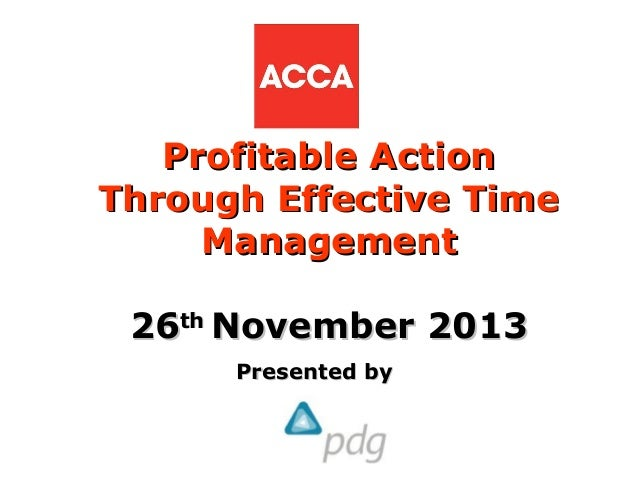 Profitable action through effective time management ACCA members event