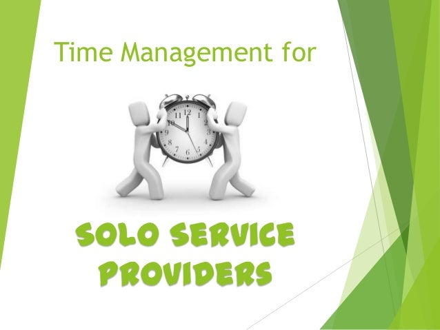 Time Management for Solo Service Providers