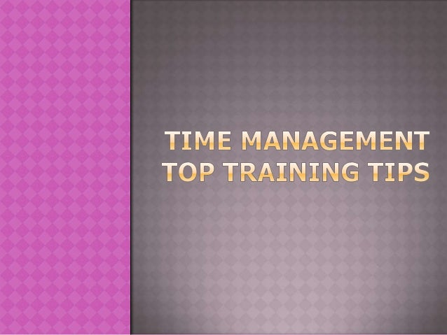 During last week's time management training class the activities and techniques that people said would have the biggest im...