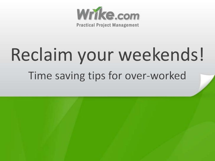 7 Time-Saving Tricks for the Overworked