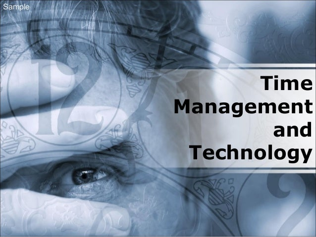 Time Management and Technology Sample