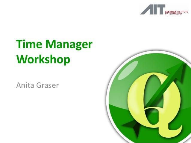 Time Manager Workshop Anita Graser