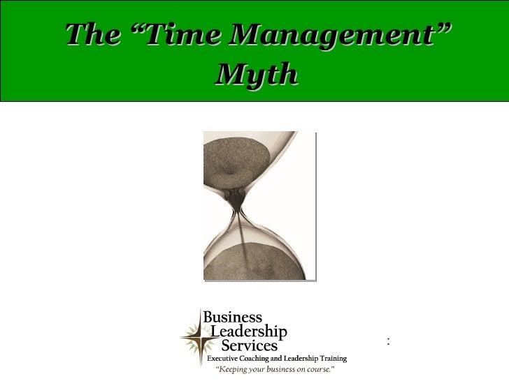 Time Mgmt Myth