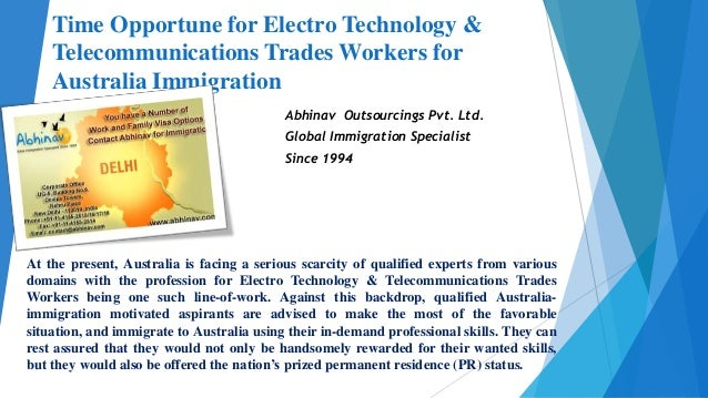 Time Opportune for Electro Technology & Telecommunications Trades Workers for Australia Immigration Abhinav Outsourcings P...