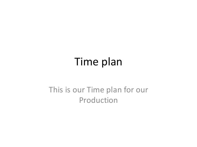 our Time plan
