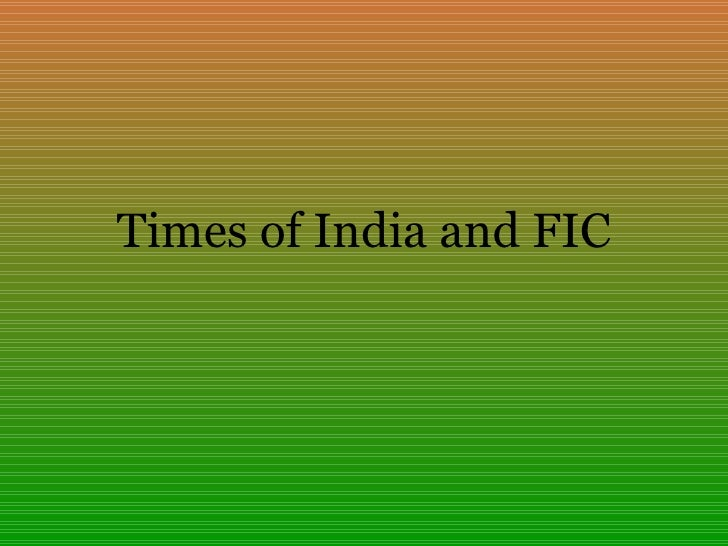 Times Of India And FIC