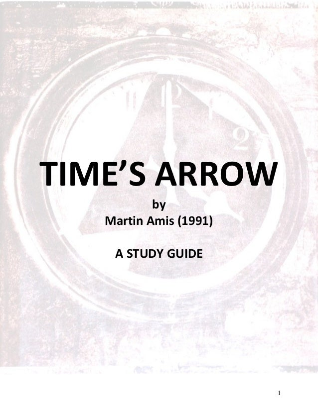 Martin Amis Time's Arrow Study Guide