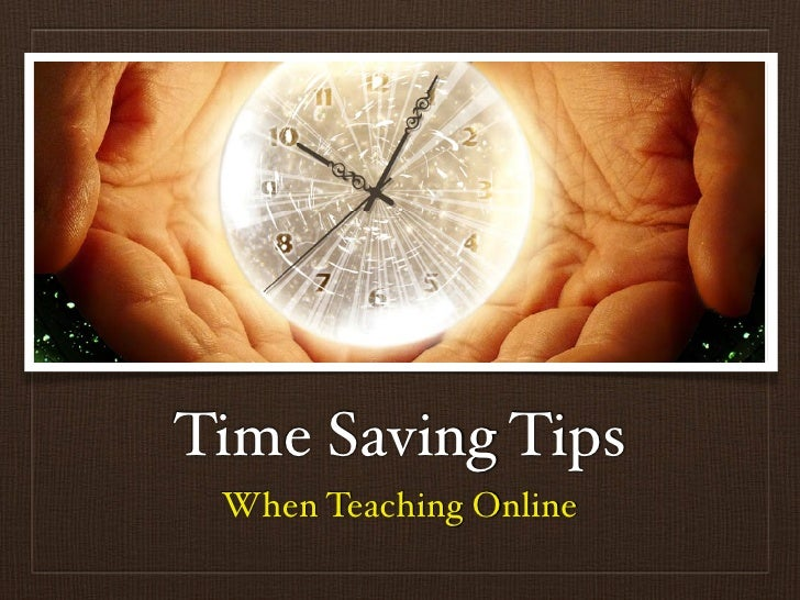 Timesaving Tips for an Online Course