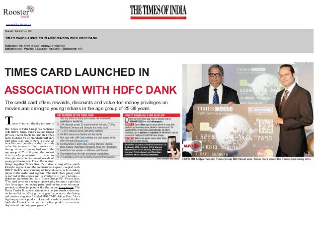 powered by bluebytes         Thursday , February 21, 2013    TIMES CARD LAUNCHED IN ASSOCIATION WITH HDFC DANK   Publica...