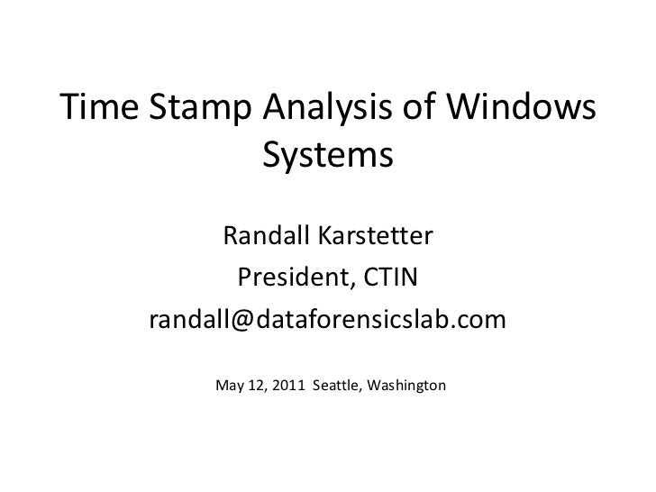 Time Stamp Analysis of Windows Systems