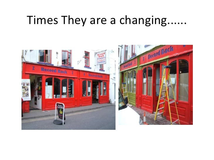 Times They are a changing......<br />
