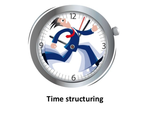 Time structuring