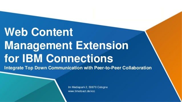 ARCHIVE -  XCC 2.0, New presentation is here: http://www.slideshare.net/timetoact/timetoact-web-cms-extension-for-ibm-connections-v